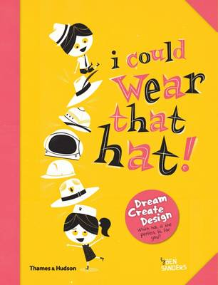 I Could Wear That Hat! Teacher's Edition by Ben Sanders