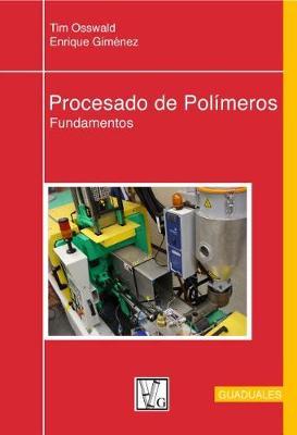 Procesado de Polameros by Tim A Osswald