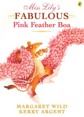 Miss Lily's Fabulous Pink Feather Boa book