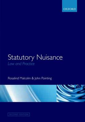 Statutory Nuisance: Law and Practice by Rosalind Malcolm