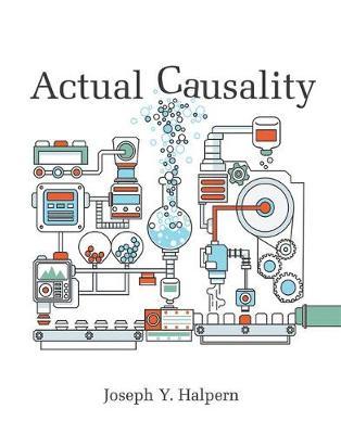 Actual Causality by Joseph Y. Halpern