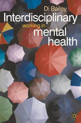 Interdisciplinary Working in Mental Health book