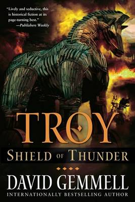 Troy: Shield Of Thunder by David Gemmell
