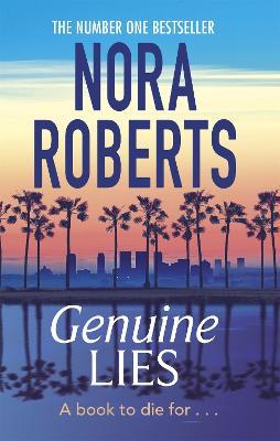 Genuine Lies by Nora Roberts