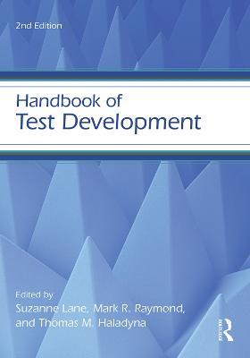 Handbook of Test Development by Suzanne Lane