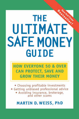 Ultimate Safe Money Guide by Martin Weiss