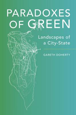 Paradoxes of Green by Gareth Doherty