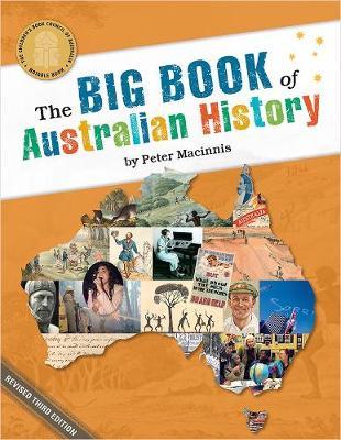 The Big Book of Australian History by Peter Macinnis