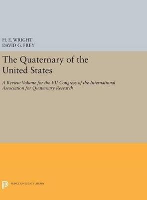 The Quaternary of the U.S. by Herbert Edgar Wright