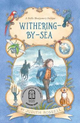 Withering-by-Sea (Stella Montgomery, #1) by Judith Rossell