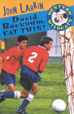 David Beckham, Eat This! by John Larkin
