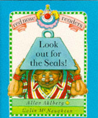 Red Nose Readers Look Out For The Seals by Allan Ahlberg