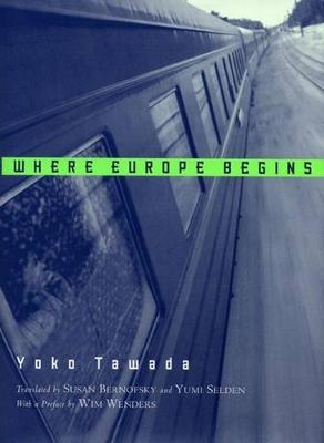 Where Europe Begins by Yoko Tawada