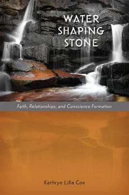 Water Shaping Stone by Kathryn Lilla Cox