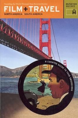 Film + Travel North America, South America book