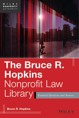 The Bruce R. Hopkins Nonprofit Law Library by Bruce R Hopkins