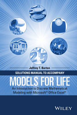 Solutions Manual to Accompany Models for Life by Jeffrey T. Barton