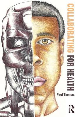 Collaborating for Health by Paul Thomas