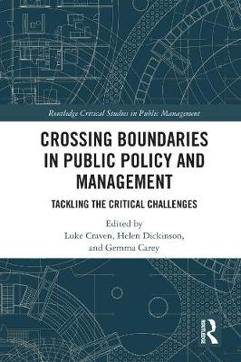 Crossing Boundaries in Public Policy and Management: Tackling the Critical Challenges book