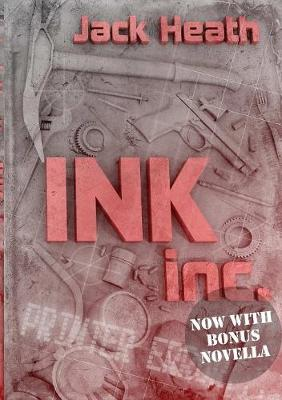 Ink, Inc. by Jack Heath