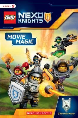 Movie Magic (Lego Nexo Knights: Reader) by Rebecca L Schmidt