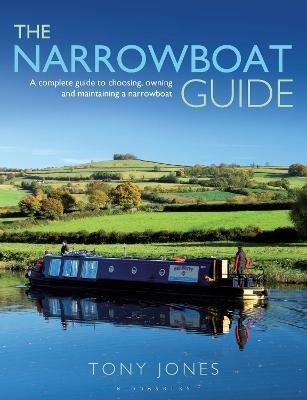 The Narrowboat Guide by Tony Jones