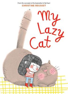 My Lazy Cat by Christine Roussey