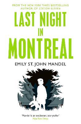Last Night in Montreal by Emily St. John Mandel
