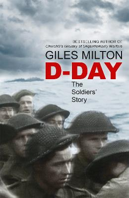 D-Day by Giles Milton