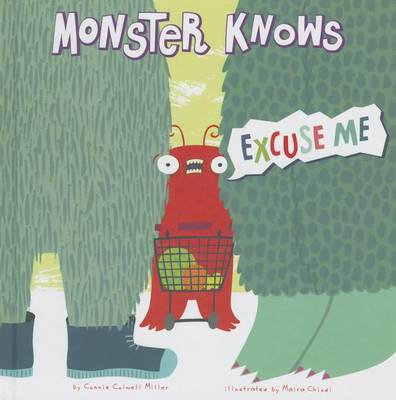 Monster Knows Excuse Me by Connie Colwell Miller