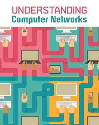 Understanding Computer Networks by Matthew Anniss