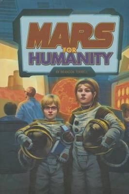Mars for Humanity by Brandon Terrell