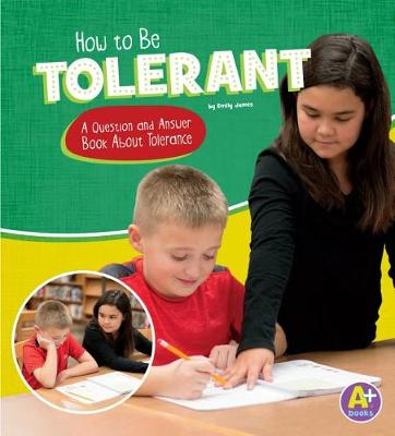 How to Be Tolerant by Emily James