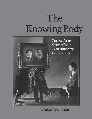 Knowing Body by Louise Steinman