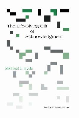 Life-Giving Gift of Acknowledgment book
