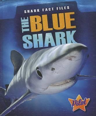 The Blue Shark by Sara Green