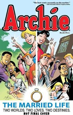 Archie: The Married Life Book 5 book