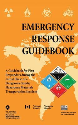 Emergency Response Guidebook by U.S. Department of Transportation