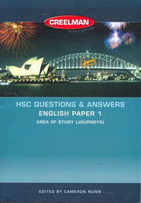 HSC Questions and Answers: English Paper 1 - Area of Study (journeys): 2006 by Cameron Nunn