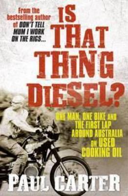 Is That Thing Diesel? by Paul Carter
