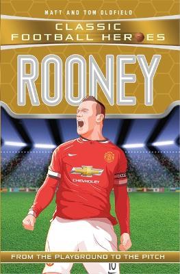 Rooney by Matt & Tom Oldfield
