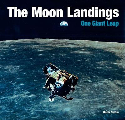 The Moon Landings: One Giant Leap book