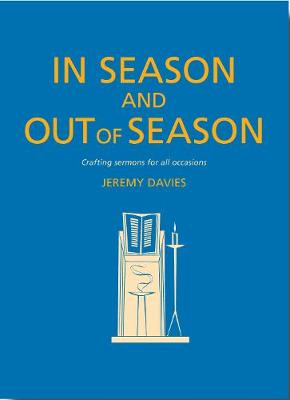 In Season and Out of Season by Jeremy Davies