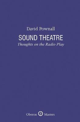 Sound Theatre by David Pownall