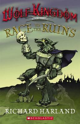 Race to the Ruins by Richard Harland