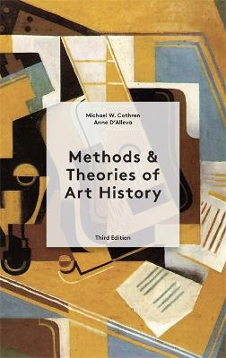 Methods & Theories of Art History Third Edition by Anne D'Alleva
