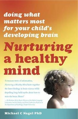 Nurturing a Healthy Mind by Michael C. Nagel