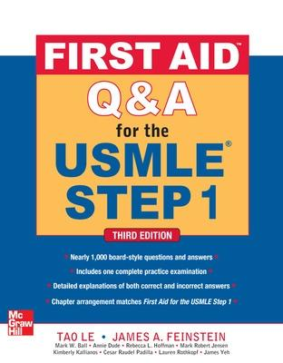 First Aid Q&A for the USMLE Step 1, Third Edition by Tao Le