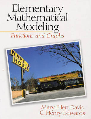 Elementary Mathematical Modeling by Mary Ellen Davis