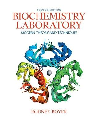 Biochemistry Laboratory by Rodney F. Boyer